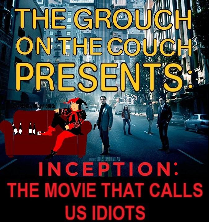 Inception : The Movie that Calls usIdiots