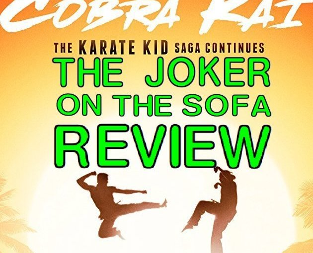 COBRA KAI: Strike First, Strike Hard, Be Awesome (SPOILER-FREE)