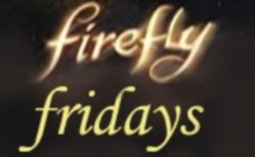 "Firefly Fridays – Episode 8: ""Out of Gas"""