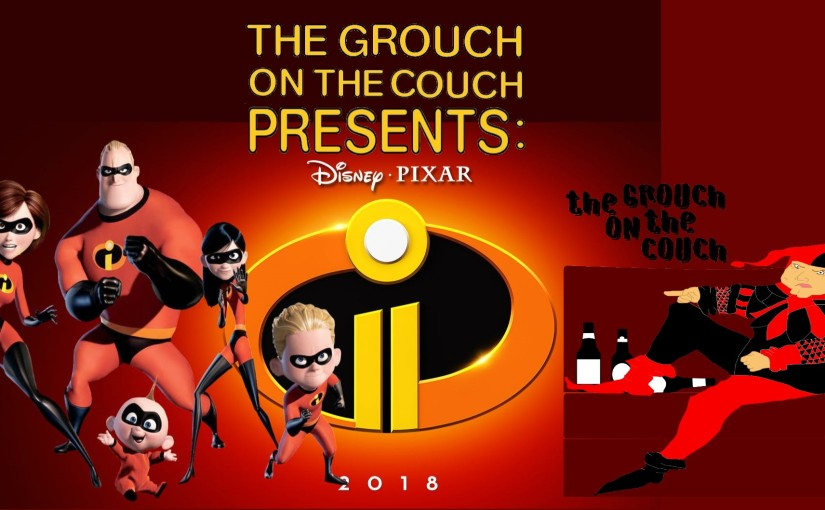 The Incredibles 2: Great Movie, Pretty Good Message (Spoiler Free)