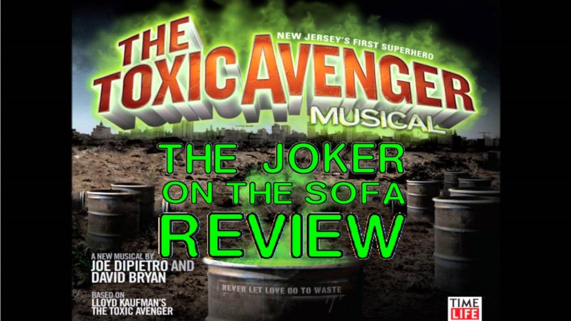 The Toxic Avenger: The Musical: The Movie – As Awesome as itSounds