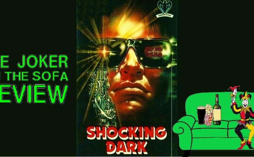 Reader Request – Shocking Dark(1989)