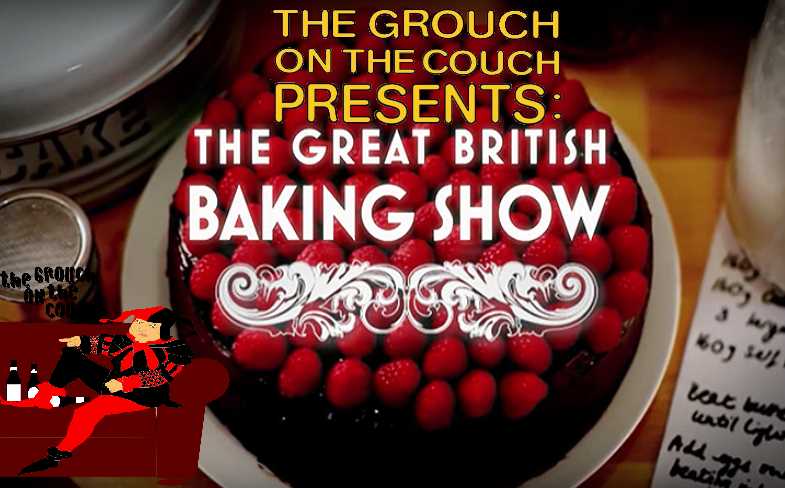 Grouch Netflix Mini-Review – The Great British Baking Show