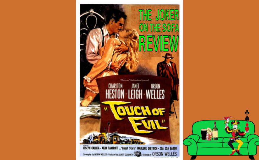 Netflix Review –Touch of Evil: Orson Welles' Other Masterpiece
