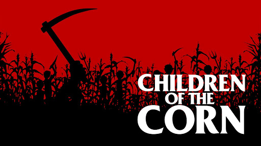 Halloween2018-6ChildrenOfTheCorn