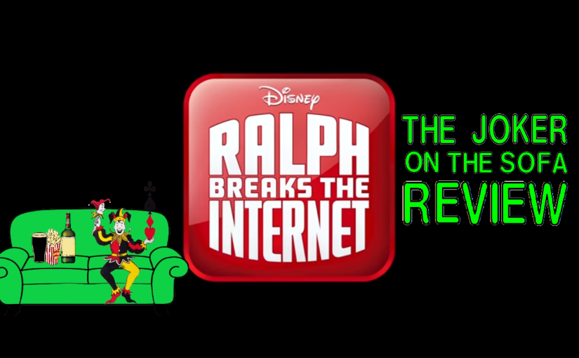 Ralph Breaks the Internet: Wreck-It Ralph 2 – Happy Doesn't Mean Fulfilled, Fulfilled Means Happy (Spoiler-Free)