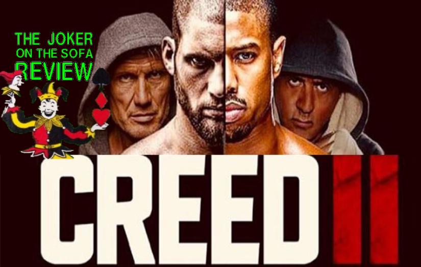 Creed II: Rocky VIII = Rocky II + Rocky III + Rocky IV – Camp(Spoiler-Free)
