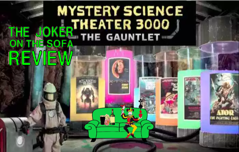 Netflix Review – Mystery Science Theater 3000 Season 12: THE GAUNTLET (Spoiler-Free)