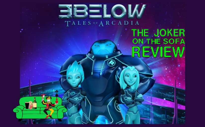 Netflix Review – 3Below: Tales of Arcadia Part 2