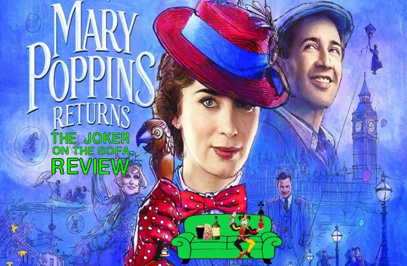 Mary Poppins Returns – A Practically Perfect Presentation of the Paradox and Perils of Perpetuating Past Performances or, A Good Sequel Showing Why Great Sequels Are Hard (Spoiler-Free)