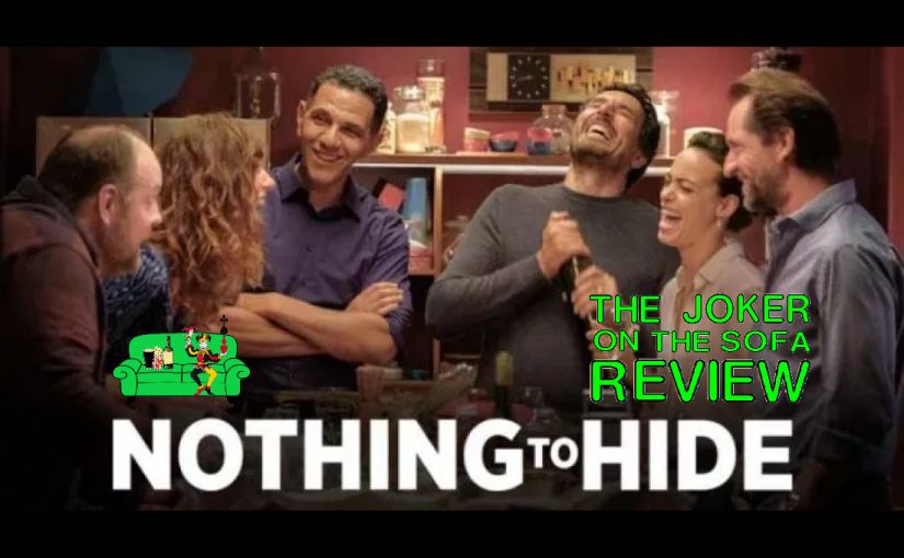 """Netflix Review – Nothing To Hide (""""Le Jeu/The Game""""): Is Honesty Actually The Best Policy?(Spoiler-Free)"""