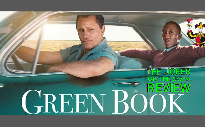 Oscar Review – Green Book: Race Relations Are (Still)Complicated