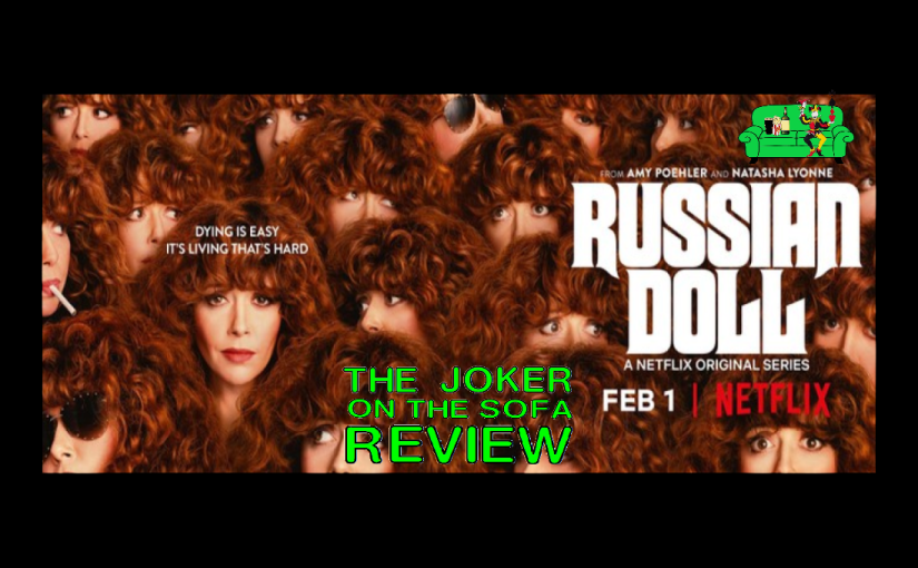 Netflix Review – Russian Doll: A New Take on Groundhog Day (Spoiler-Free and EndingExplained)