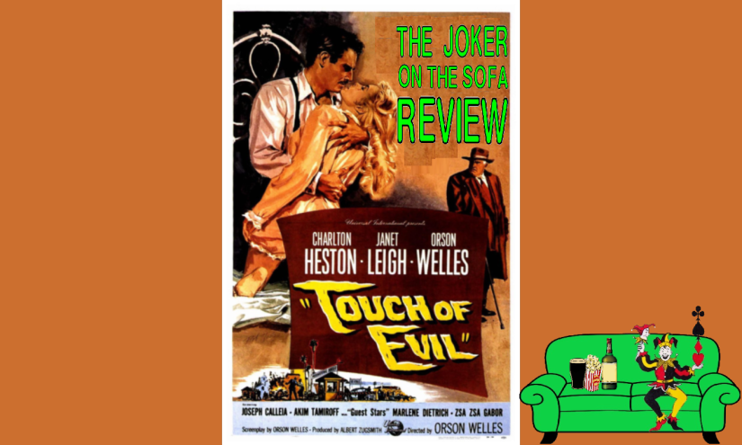 Netflix Review –Touch of Evil: Orson Welles' OtherMasterpiece
