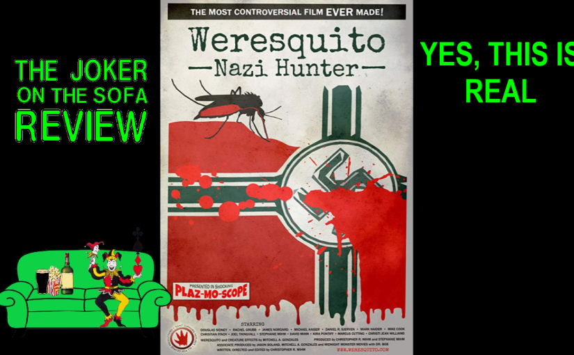 Reader Request/Amazon Review – Weresquito: Nazi Hunter – YES, THIS IS REAL (Spoiler-Free)