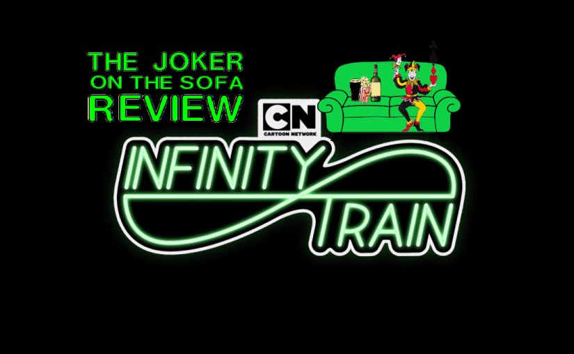 Infinity Train – Meaningful Messages Abound in this Mini-Series Masterpiece