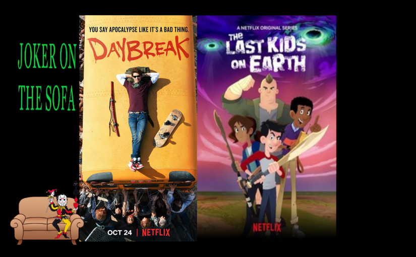 Netflix Review – Daybreak/The Last Kids on Earth: Two Takes on the SameIdea