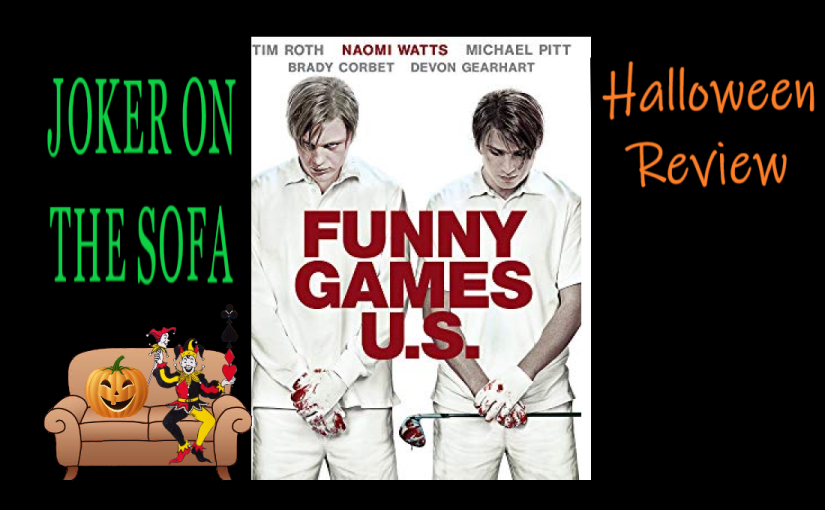 Halloween Review – Funny Games (2007): The Scariest Thing IsUs