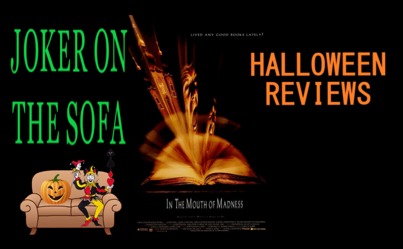 Halloween Review – In The Mouth of Madness: Carpenter + Lovecraft =Amazing