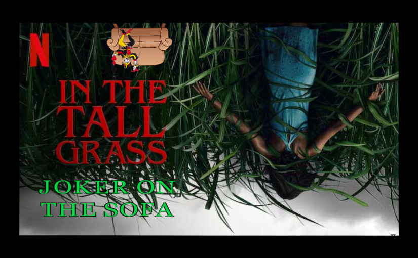 Halloween Reviews/Netflix Review – In the Tall Grass: A Solid Adaptation of a ComplicatedIdea