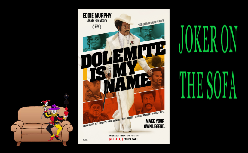Netflix Review – Dolemite is My Name: The Making of a Masterpiece