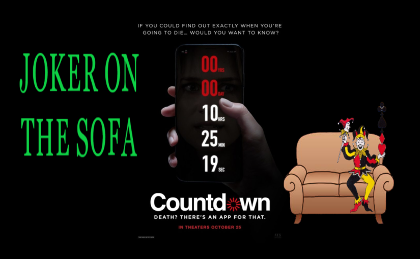 Mini-Review : Countdown (2019 Film) – For Everyone Who Thought Final Destination Was Too Exciting
