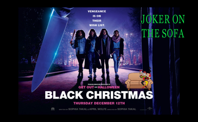 Reader Request Mini-Review – Black Christmas (2019): How To Not Make a Progressive HorrorFilm
