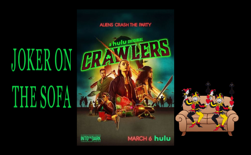 Hulu Mini-Review – (Into the Dark) Crawlers: We're Different People When We Drink
