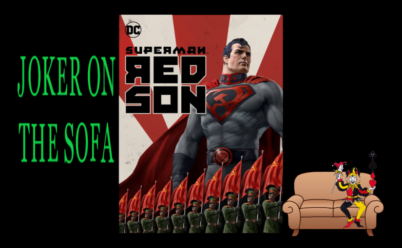 Superman: Red Son – Truth, Justice, and The Soviet Way?