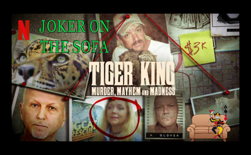 Netflix Review – Tiger King: It's Grrrrr-reat!