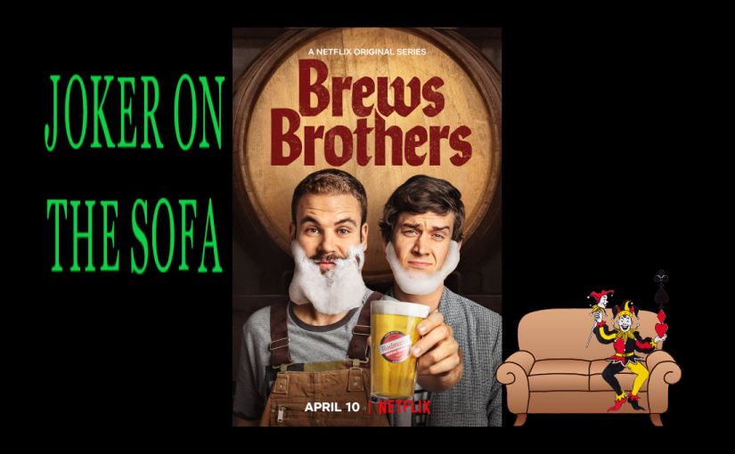 Netflix Review – Brews Brothers: Don't Drink this Beer