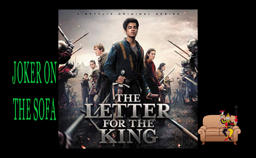 Netflix Mini-Review – The Letter for the King: Who Loves the Knight-Life?