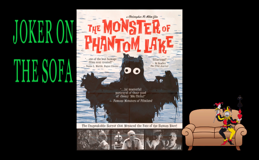 Amazon Prime Review – The Monster of Phantom Lake: It's Chock Full O' Nostalgic Goodness