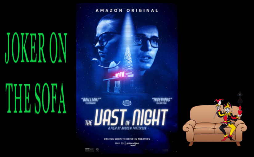 Amazon Prime Review – The Vast of Night: Some Amazingly Solid Sci-Fi