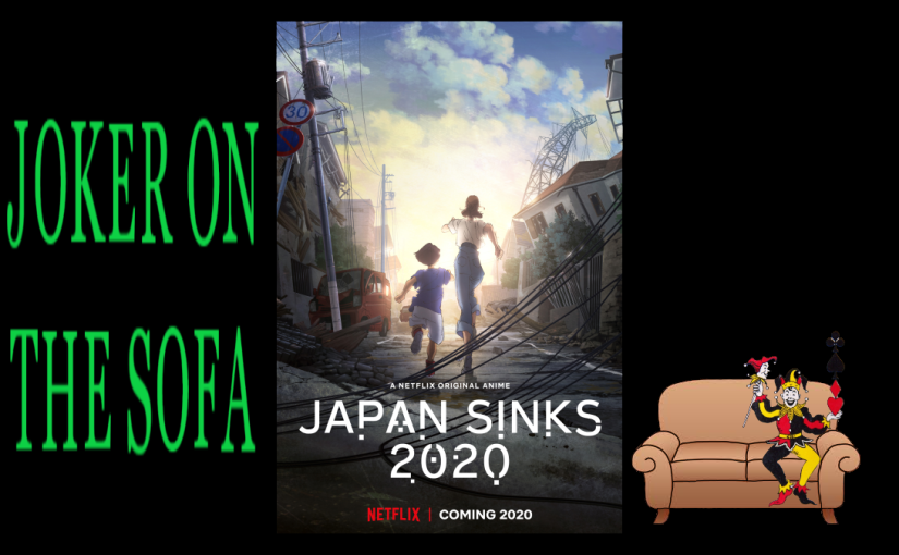 Japan Sinks 2020: Either the Most or Least Timely Series Ever – Netflix Anime Mini-Review