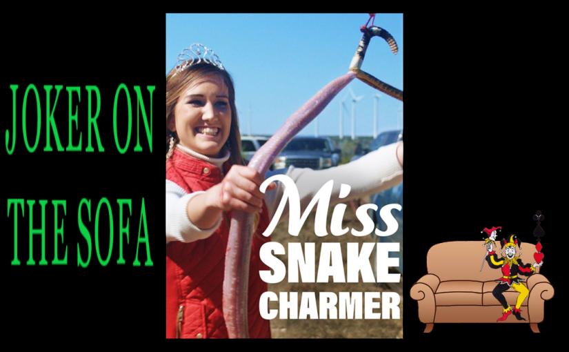 Miss Snake Charmer: Not As Crazy As You Want – Hulu/Amazon Mini-Review