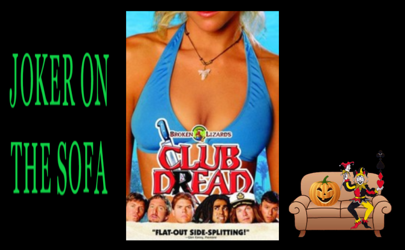 Broken Lizard's Club Dread: Slashes, Laughs, and Grass…es – Hulu Review/13 Reviews of Halloween