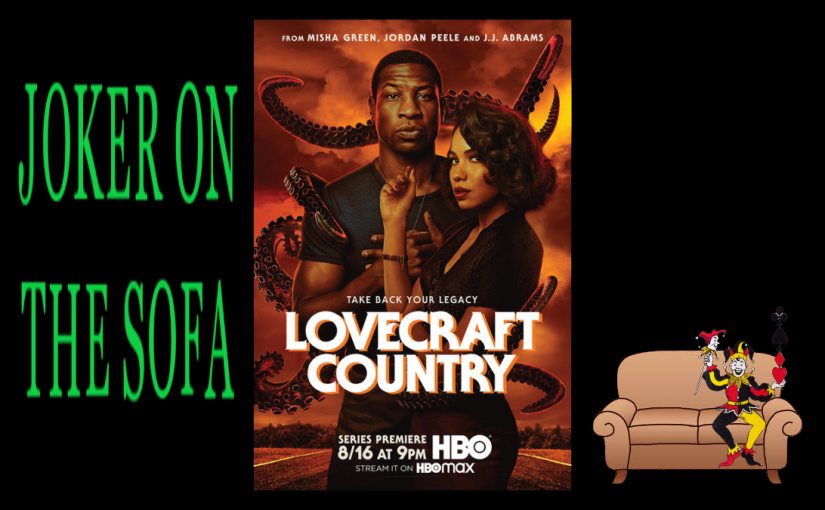 Lovecraft Country: Or How To Love a Work and Hate Its Author at Once – HBO Max Review