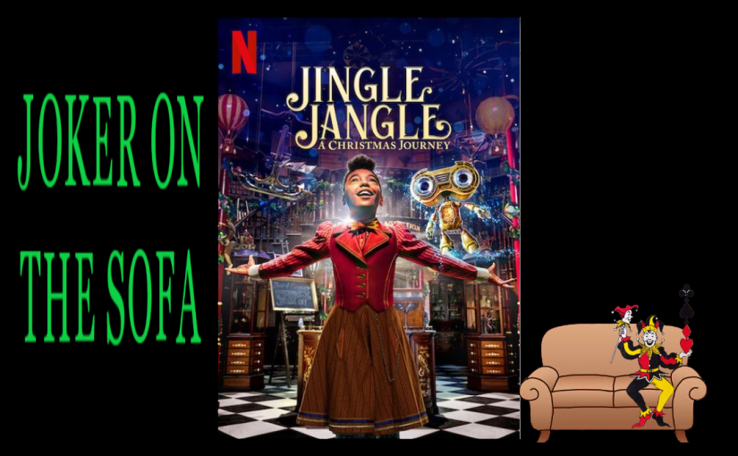 Jingle Jangle: A Christmas Journey : It's Cute, Just Go With It – Netflix Review