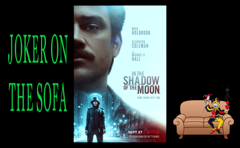 In The Shadow of the Moon: It's Not About Vampires – Netflix Review