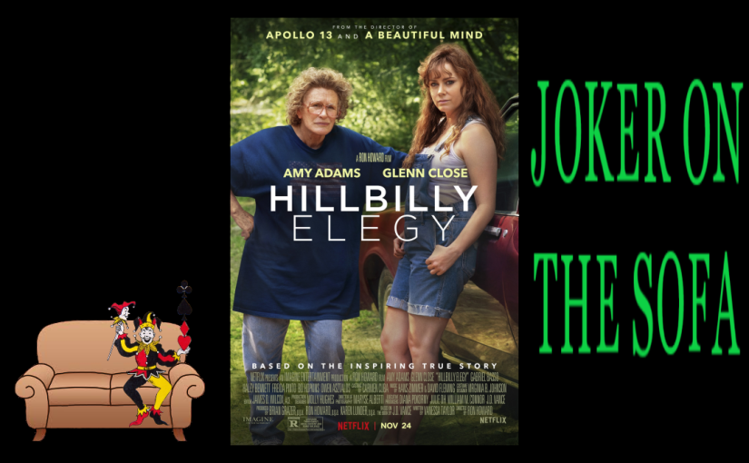 Hillbilly Elegy: Just Read the Book and Give Glenn Close an Oscar – Netflix Review