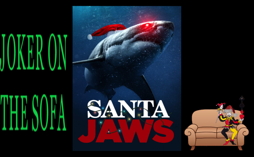 Santa Jaws: It's Ho-Ho-Honestly Pretty Jawesome – Amazon Prime Review