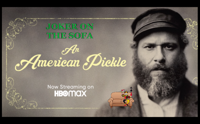 An American Pickle: The Past Is A Little Sour And A Little Sweet – HBO Max Mini-Review