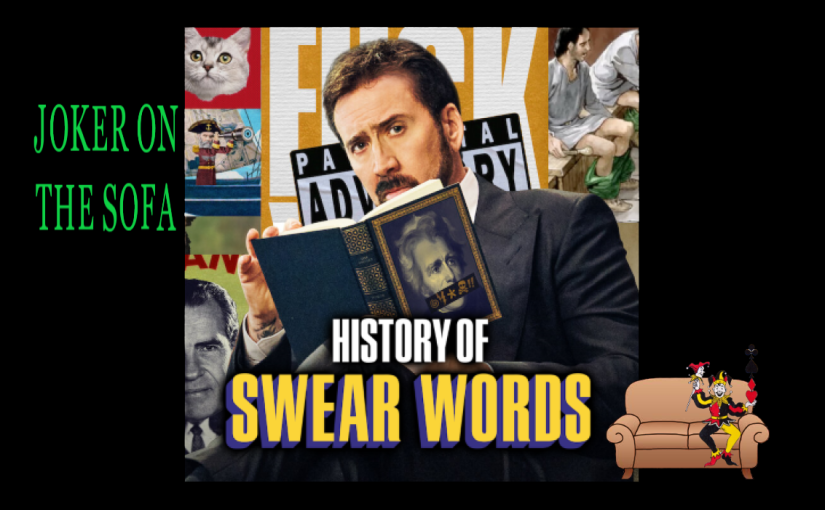 The History of Swear Words: Damn, This Sh*t's F*cking Funny – Netflix Review