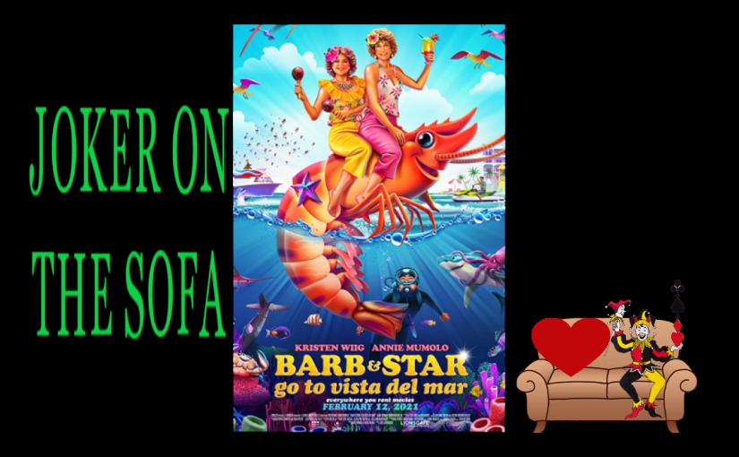 Barb and Star Go to Vista Del Mar: A Great Modern Farce – Amazon Rental Review