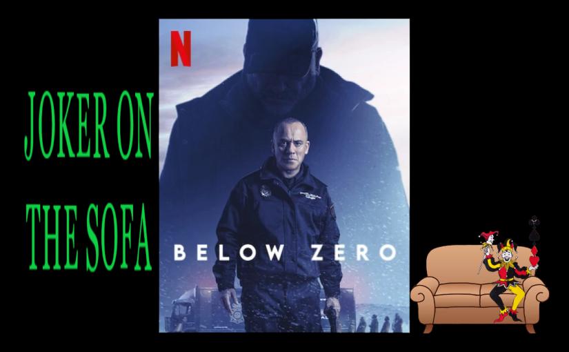 Below Zero: Revenge Is Best Served Cold – NetflixReview