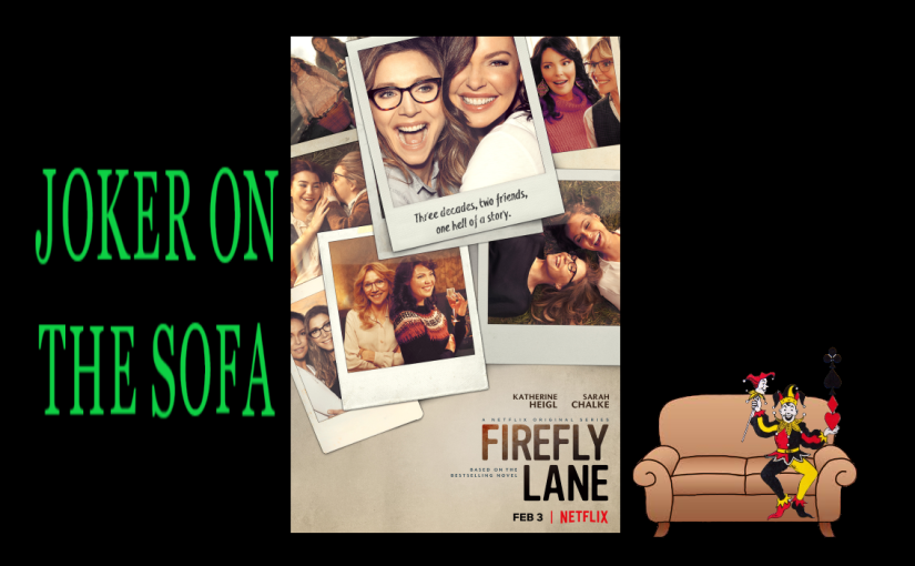 Firefly Lane: Too Soapy for Me – NetflixReview