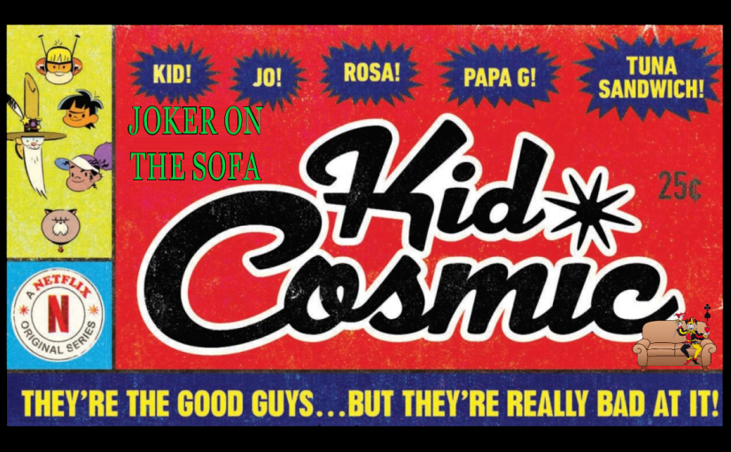 Kid Cosmic: It's Out of This World Brilliant – Netflix Review