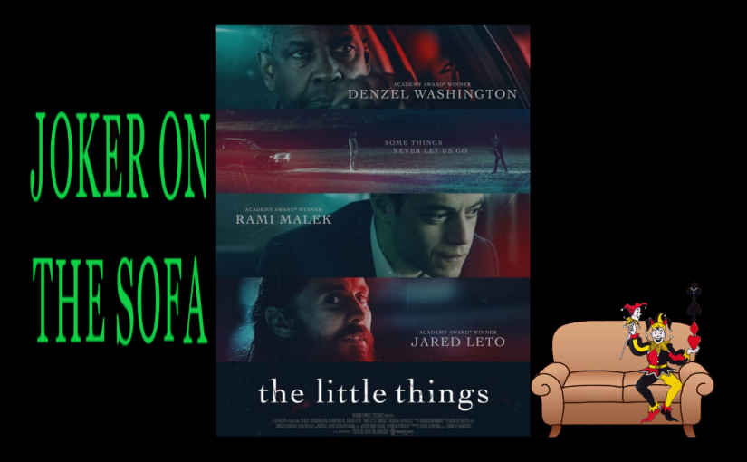 The Little Things: A Little (Lot) Too Cliche – HBO MaxReview