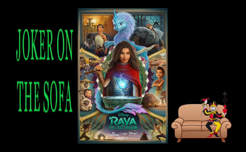 Raya and the Last Dragon: A Disney Movie We Really Need – Disney+ Review
